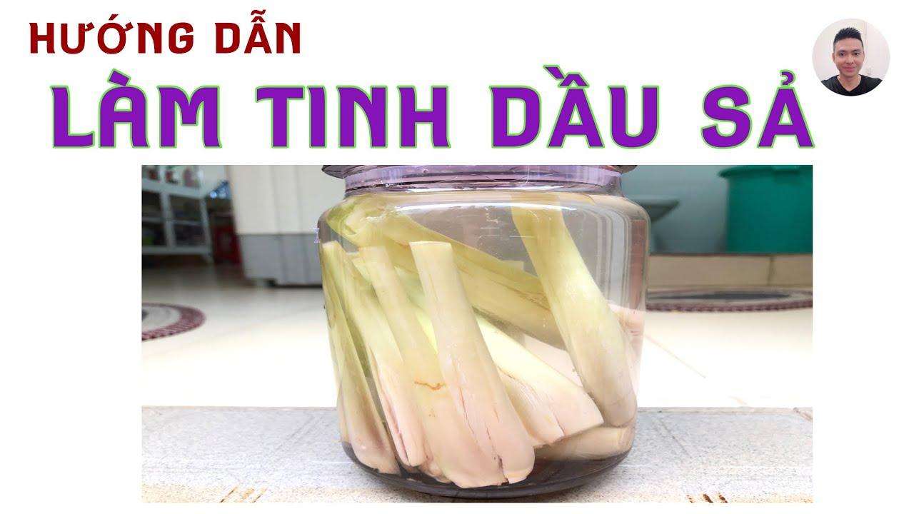 huong dan lam tinh dau sa tai nha (1)